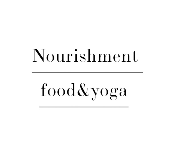 Nourishment Food & Yoga